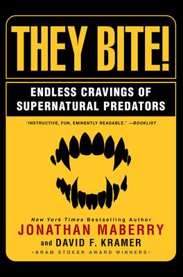 They Bite: Endless Cravings of Supernatural Predators Cover Image