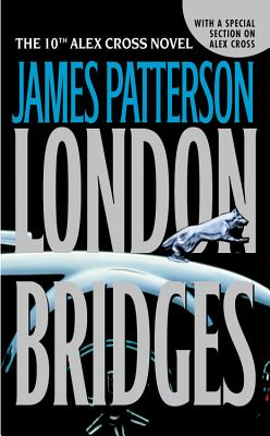 London Bridges (Alex Cross #10) Cover Image