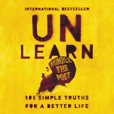 Unlearn Lib/E: 101 Simple Truths for a Better Life Cover Image
