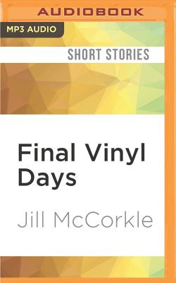Final Vinyl Days: Stories Cover Image