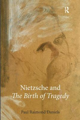 Nietzsche and the Birth of Tragedy Cover Image