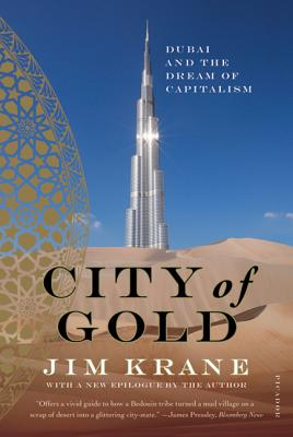 City of Gold: Dubai and the Dream of Capitalism Cover Image
