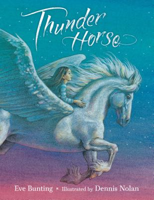 Thunder Horse by Eve Bunting