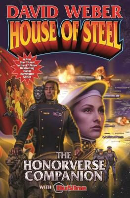 House of Steel: The Honorverse Companion (Honor Harrington  #20) Cover Image