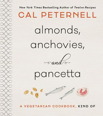 Almonds, Anchovies, and Pancetta: A Vegetarian Cookbook, Kind Of Cover Image
