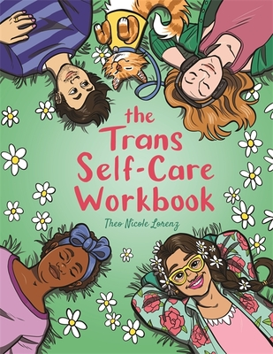 The Trans Self-Care Workbook: A Coloring Book and Journal for Trans and Non-Binary People Cover Image