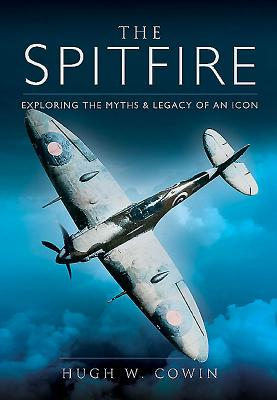 The Spitfire: Exploring the Myths and Legacy of an Icon Cover Image