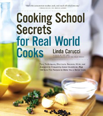 Cooking School Secrets for Real-World Cooks Cover