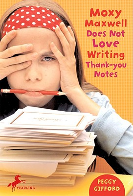 Moxy Maxwell Does Not Love Writing Thank-You Notes Cover Image