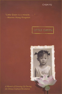 Little Green: Growing Up During the Chinese Cultural Revolution Cover Image