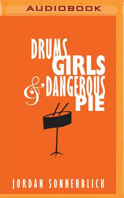 Drums, Girls, and Dangerous Pie Cover Image
