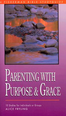 Parenting with Purpose and Grace Cover
