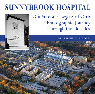 Sunnybrook Hospital: Our Veterans' Legacy of Care, a Photo Journey Through the Decades Cover Image