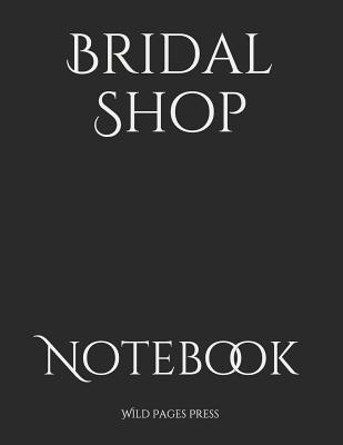 Bridal Shop: Notebook Cover Image
