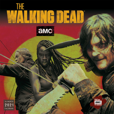 2021 AMC the Walking Dead(r) 16-Month Wall Calendar Cover Image