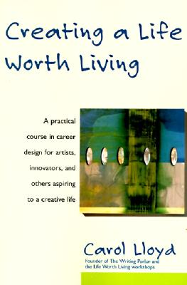 Creating a Life Worth Living Cover