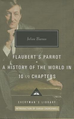 Flaubert's Parrot: A History of the World in 10 1/2 Chapters Cover Image