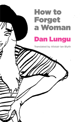 How to Forget a Woman (Romanian Literature) Cover Image