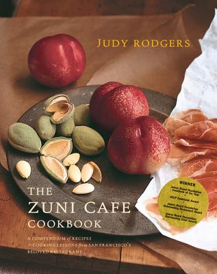 The Zuni Cafe Cookbook: A Compendium of Recipes and Cooking Lessons from San Francisco's Beloved Restaurant Cover Image