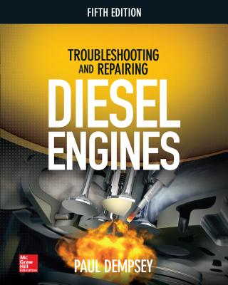 Troubleshooting and Repairing Diesel Engines, 5th Edition Cover Image