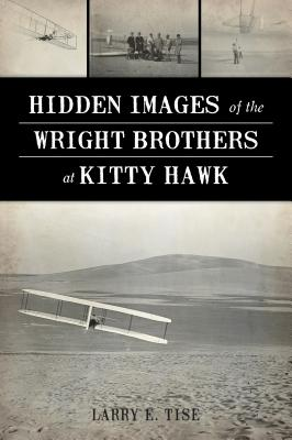 Hidden Images of the Wright Brothers at Kitty Hawk Cover Image