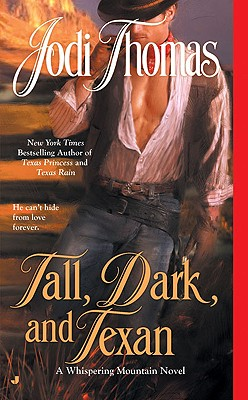 Tall, Dark, and Texan (A Whispering Mountain Novel #3) Cover Image