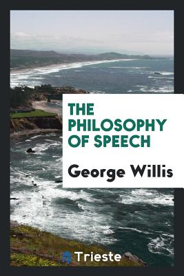 The Philosophy of Speech Cover Image