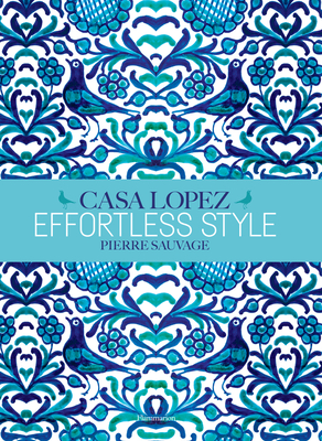 Effortless Style: Casa Lopez cover