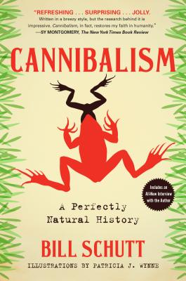 Cannibalism: A Perfectly Natural History Cover Image