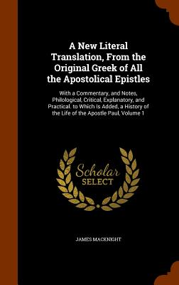 Cover for A New Literal Translation, from the Original Greek of All the Apostolical Epistles
