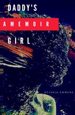 Daddy's Girl: A Memoir Cover Image