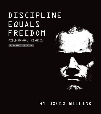 Discipline Equals Freedom: Field Manual Mk1-MOD1 Cover Image