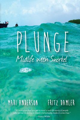 Plunge: Midlife with snorkel Cover Image