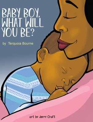 Baby Boy, What Will You Be? Cover Image