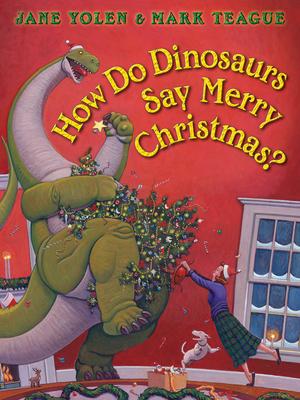 How Do Dinosaurs Say Merry Christmas? (How Do Dinosaurs...?) Cover Image