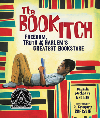 The Book Itch: Freedom, Truth & Harlem's Greatest Bookstore Cover Image