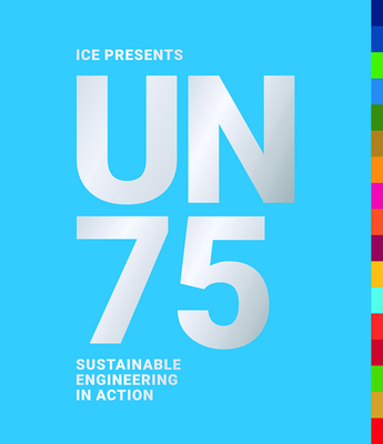 Un75: Sustainable Engineering in Action Cover Image