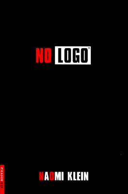 No Logo: No Space, No Choice, No Jobs Cover Image