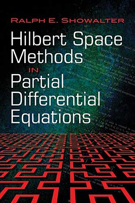 Hilbert Space Methods in Partial Differential Equations (Dover Books on Mathematics) Cover Image