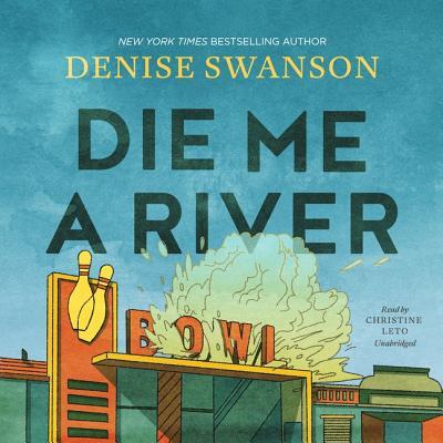 Die Me a River Lib/E Cover Image