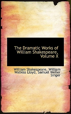 Cover for The Dramatic Works of William Shakespeare, Volume X