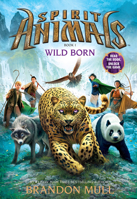 Spirit Animals: Book 1: Wild Born Cover Image