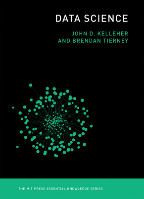 Data Science (MIT Press Essential Knowledge) Cover Image