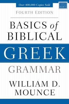 Basics of Biblical Greek Grammar: Fourth Edition Cover Image