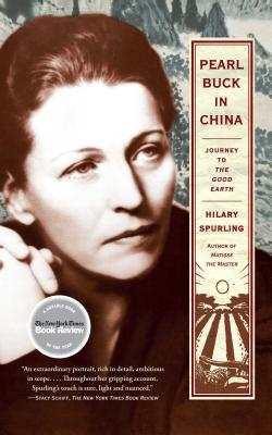 Pearl Buck in China: Journey to the Good Earth Cover Image