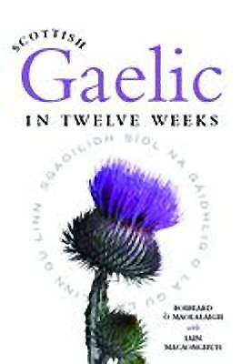 Scottish Gaelic in Twelve Weeks Cover Image