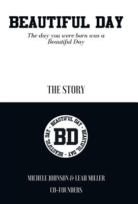 Beautiful Day: The Day You Were Born Was a Beautiful Day cover