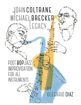 John Coltrane Michael Brecker Legacy Cover Image