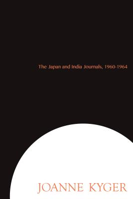 The Japan and India Journals, 1960-1964 Cover Image