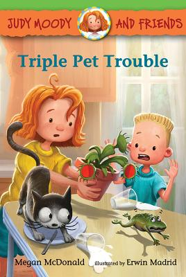 Judy Moody and Friends: Triple Pet Trouble Cover Image